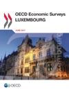 OECD Economic Surveys Luxembourg 2017