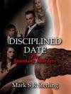 Disciplined Date