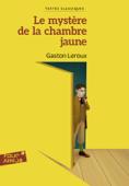 Download and Read Online Le mystère de la chambre jaune