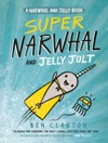Super Narwhal And Jelly Jolt A Narwhal And Jelly Book 2
