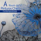 Álbum de Pinturas Chinas Contemporáneas