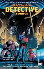 Batman - Detective Comics Vol. 5: A Lonely Place Of Living (Rebirth)