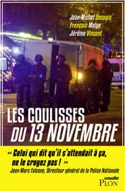 Les coulisses du 13 novembre