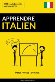 Apprendre l'italien: Rapide / Facile / Efficace: 2000 vocabulaires clés