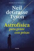 Astrofísica para gente con prisas Book Cover