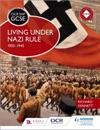 OCR GCSE History SHP Living Under Nazi Rule 1933-1945