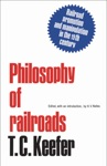 Philosophy Of Railroads And Other Essays