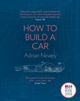 Adrian Newey - How to Build a Car artwork