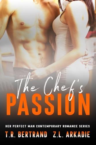 Z.L. Arkadie & T.R. Bertrand - The Chef's Passion
