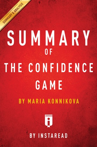 Summary of The Confidence Game - Instaread - Instaread