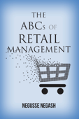 The ABCs of Retail Management