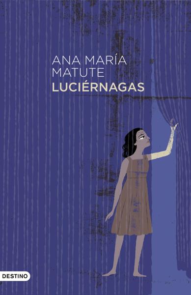 Luciérnagas by Ana María Matute