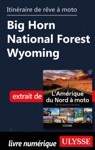 Itinraire De Rve  Moto - Big Horn National Forest Wyoming