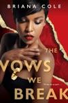 The Vows We Break