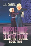 Cripple-Mode Electric Touche