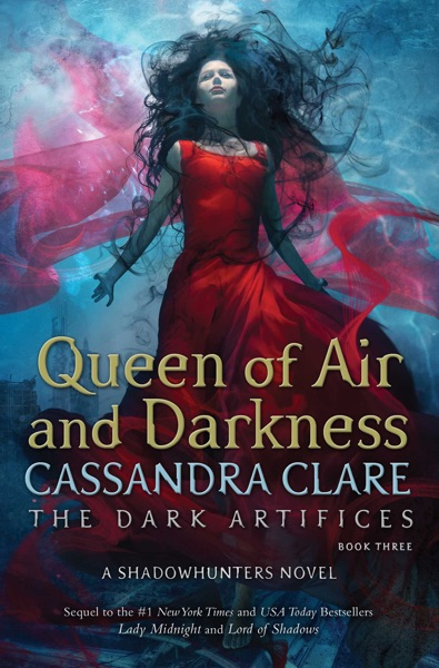 Queen of Air and Darkness - Cassandra Clare book cover