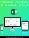Estadstica Descriptiva Y Probabilidad Con Excel