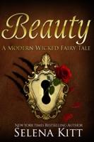 A Modern Wicked Fairy Tale: Beauty