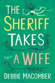 The Sheriff Takes a Wife - Debbie Macomber by  Debbie Macomber PDF Download