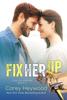 Carey Heywood - Fix Her Up  artwork