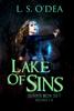 L. S. O'Dea - Lake of Sins Series Box Set Books 1-3 artwork