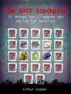 The SHTF Stockpile 22 Things Youll Regret Not Having For Survival
