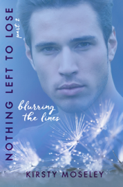 Blurring the Lines (Nothing Left to Lose, part 2) book