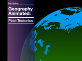 Geography Animated: Plate Tectonics