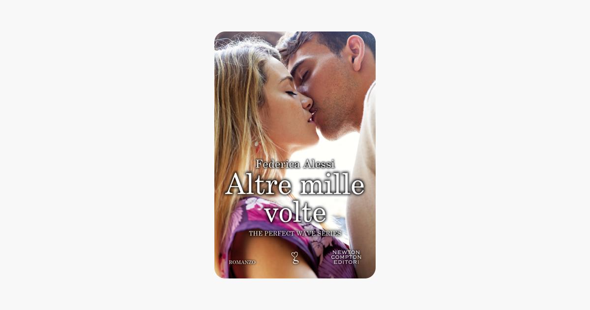 Altre mille volte - Federica Alessi