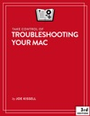 Take Control Of Troubleshooting Your Mac Third Edition