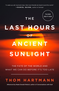 The Last Hours of Ancient Sunlight: Revised and Updated Third Edition Couverture de livre