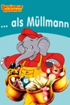 Benjamin Blmchen - Als Mllmann