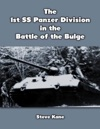 The 1st S S Panzer Division In The Battle Of The Bulge