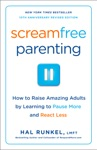 Screamfree Parenting 10th Anniversary Revised Edition