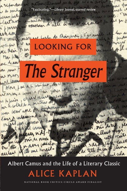 Looking for The Stranger by Alice Kaplan on Apple Books