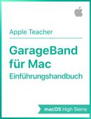 GarageBand für Mac– Einführungshandbuch