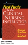 Fast Facts For The Clinical Nursing Instructor Third Edition