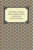 The Works of Horace (Odes, Epodes, Satires, Epistles and The Art of Poetry)