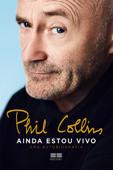 Phil Collins - Ainda estou vivo Book Cover