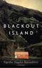 Sigríður Hagalín Björnsdóttir & Tina Flecken - Blackout Island Grafik