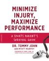 Minimize Injury Maximize Performance