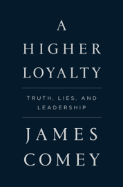 A Higher Loyalty book reviews