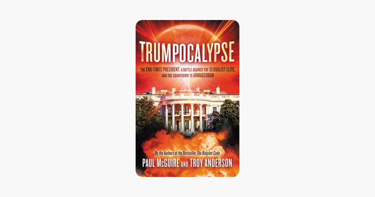 Trumpocalypse - Paul McGuire & Troy Anderson