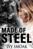 Made of Steel (Made of Steel Series Book 1)