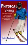 Physical Skiing