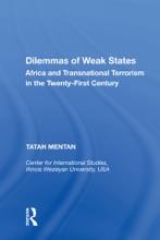 Dilemmas Of Weak States