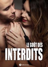 LE GOûT DES INTERDITS