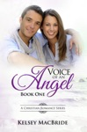 Voice Of An Angel - A Christian Romance