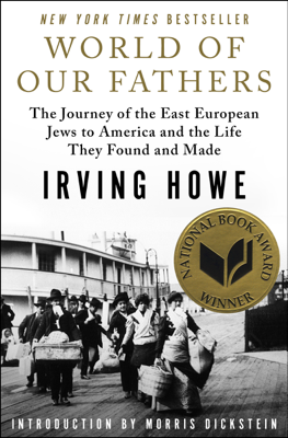 Irving Howe - World of Our Fathers book