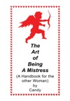 The Art Of Being A Mistress